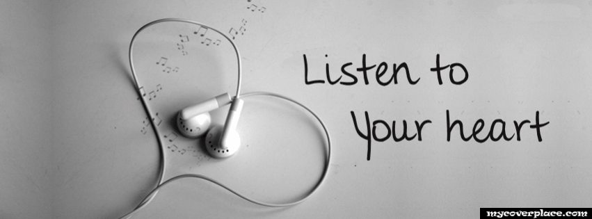 Listen to your heart Facebook Cover