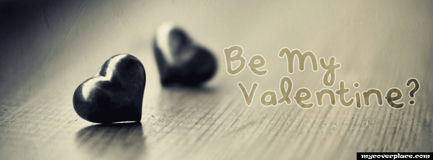 Be my Valentine Facebook Cover