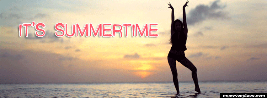 It is summertime Facebook Cover