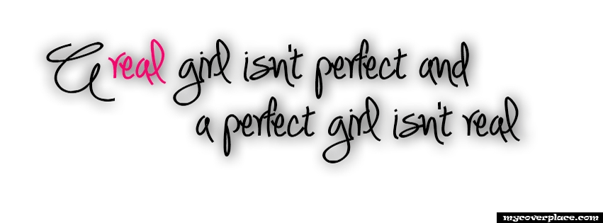 A real girl is not perfect Facebook Cover