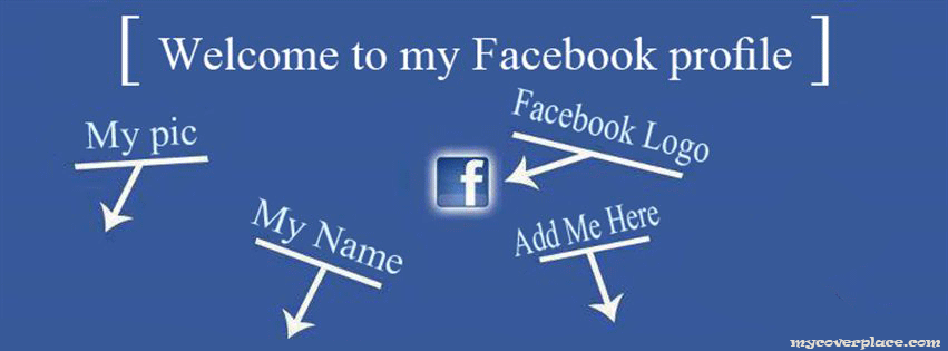 Welcome to my Facebook profile Facebook Cover