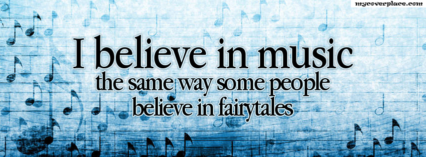 I believe in music Facebook Cover