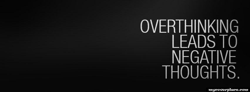 Overthinking leads to negative thoughts Facebook Cover