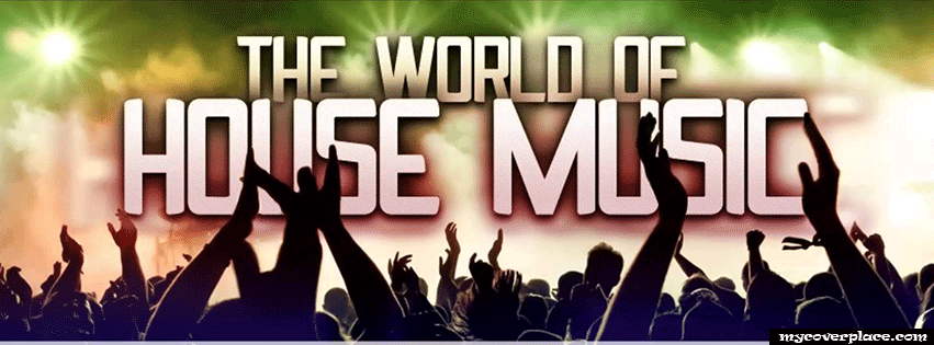 The world of house music Facebook Cover