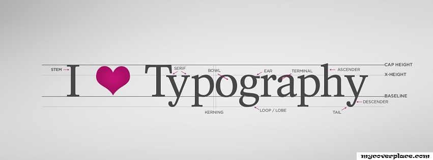 I love Typography Facebook Cover