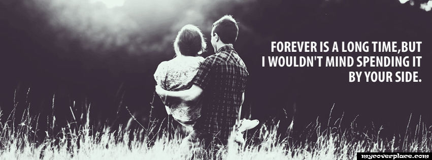 Forever is a long time  Facebook Cover