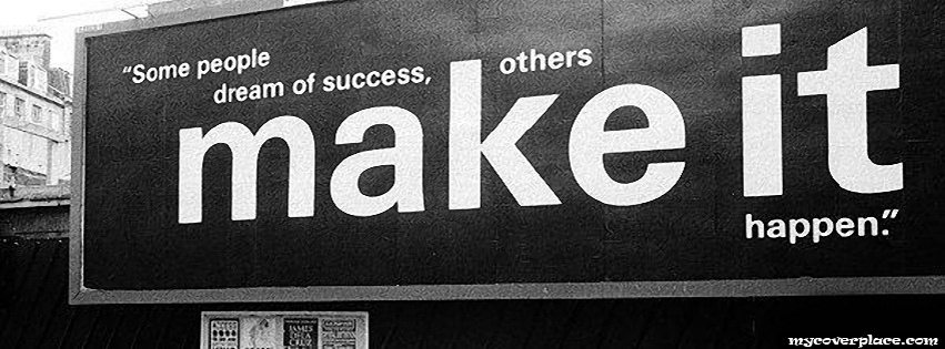 Some people dream of success Facebook Cover
