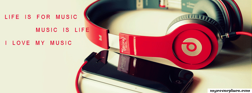 Life is for music Facebook Cover