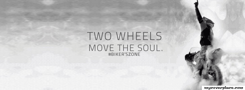 Two Wheels Move The Soul Facebook Cover