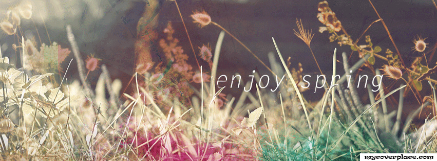 Enjoy Spring Facebook Cover