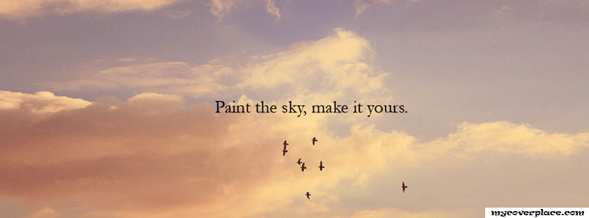 Paint the sky make it yours Facebook Cover