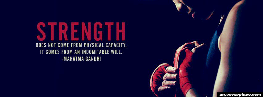 Strenth does not come from physical capacity Facebook Cover